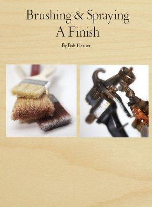 Brushing & Spraying A Finish Digital Download-0