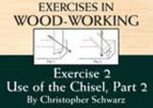Exercises in Wood-Working Exercise 2: Use of the Chisel, Part 2 Video Download-0