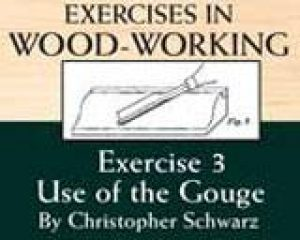Exercises in Wood-Working Exercise 3: Use of the Gouge Video Download-0