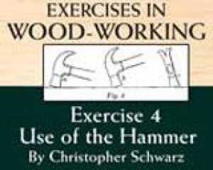 Exercises in Woodworking Exercise 4: Use of the Hammer Video Download-0