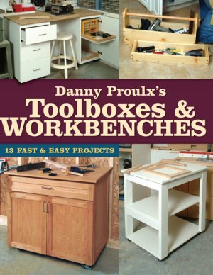 Danny Proulx's Toolboxes & Workbenches eBook-0