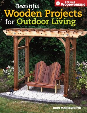 Beautiful Wooden Projects for Outdoor Living eBook-0