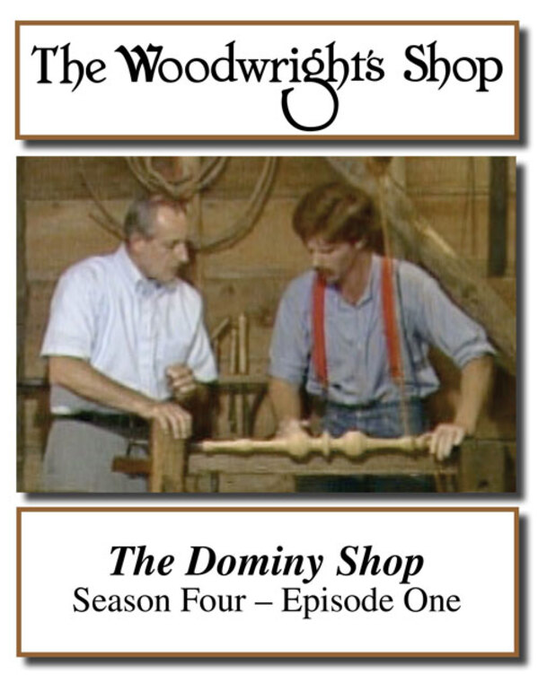 The Woodwright's Shop, Season 4, Episode 1 - The Dominy Shop Video Download-0