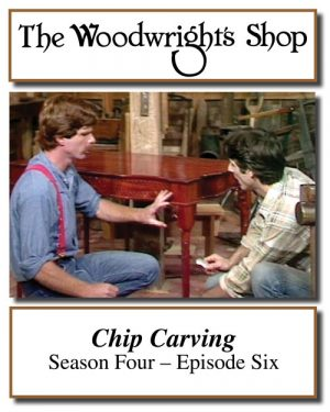The Woodwright's Shop, Season 4, Episode 6 - Chip Carving Video Download-0
