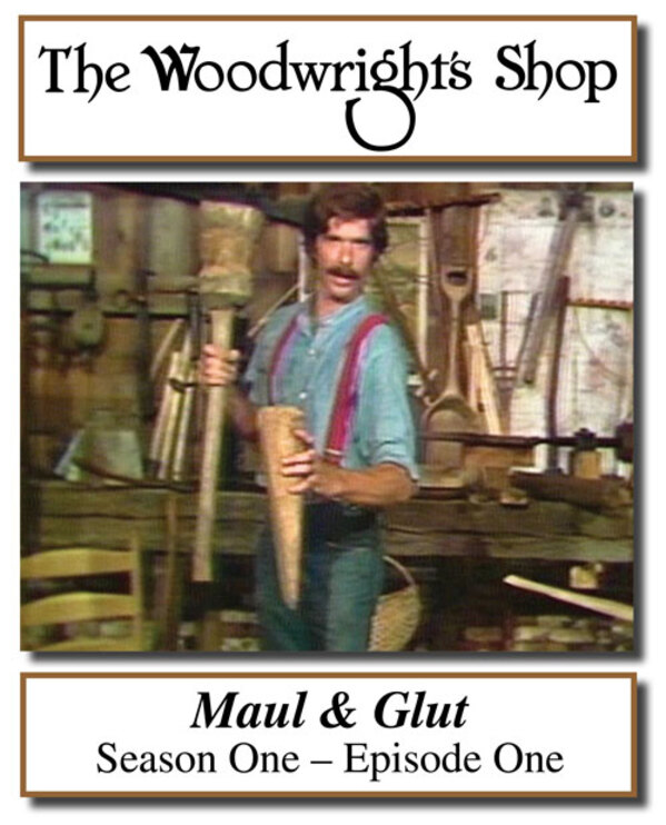 The Woodwright's Shop, S01, Ep01, Maul and Glut Video Download-0