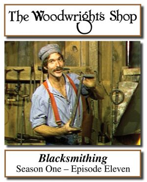 The Woodwright's Shop, S01, Ep011, Blacksmithing Video Download-0