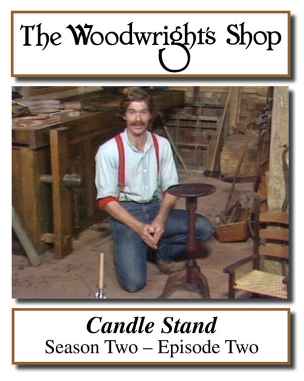 The Woodwright's Shop, Season 2, Episode 2 - Candle Stand Video Download-0