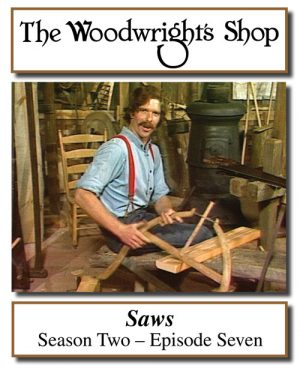 The Woodwright's Shop, Season 2, Episode 7 - Saws Video Download-0
