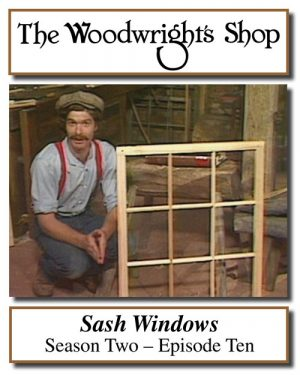 The Woodwright's Shop, Season 2, Episode 10 - Window Sash Video Download-0
