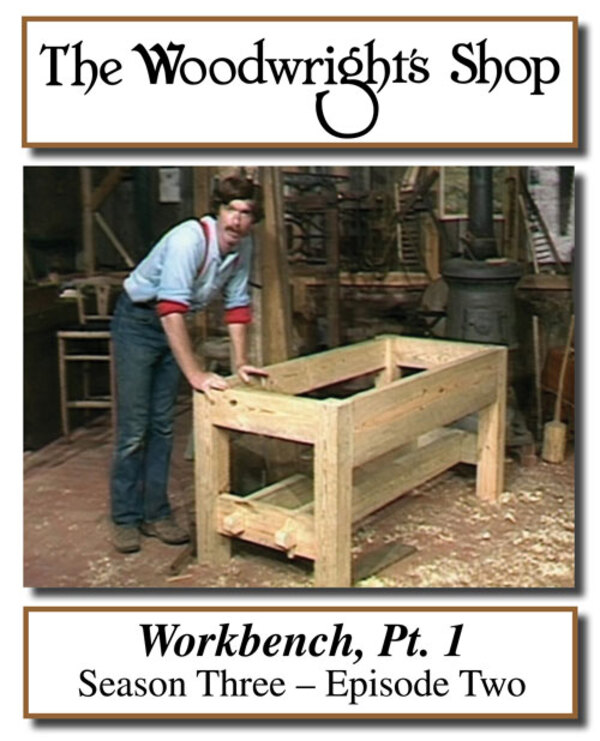 The Woodwright's Shop, Season 3, Episode 2 - Workbench Pt. 1 Video Download-0