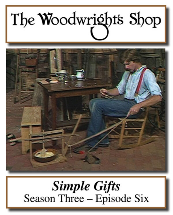 The Woodwright's Shop, Season 3, Episode 6 - Simple Gifts Video Download-0