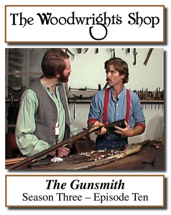 The Woodwright's Shop, Season 3, Episode 10 - The Gunsmith Video Download-0