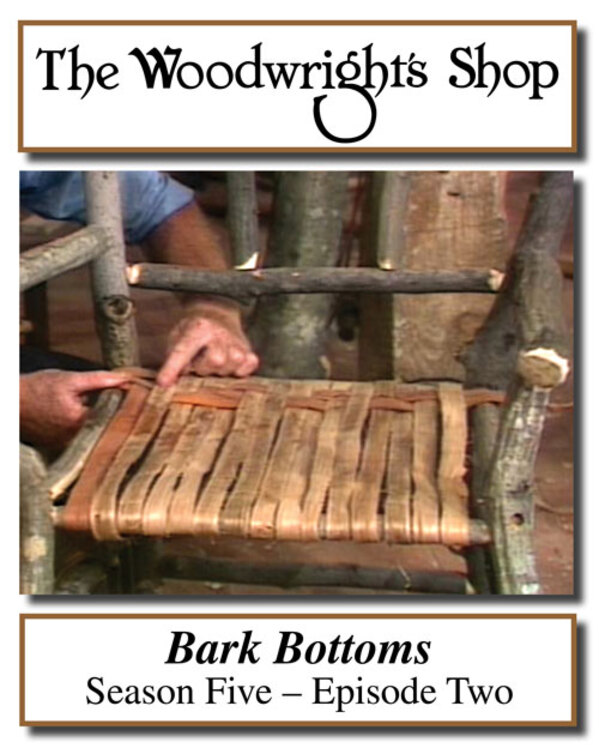 The Woodwright's Shop, Season 5, Episode 2 - Bark Bottoms Video Download-0