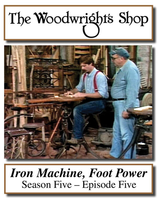 The Woodwright's Shop, Season 5, Episode 5 - Iron Machine, Foot Power Video Download-0