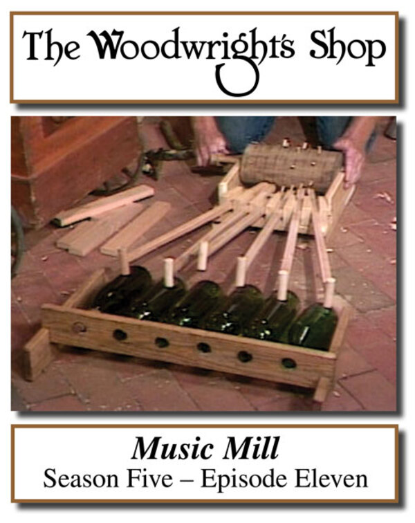 The Woodwright's Shop, Season 5, Episode 11 - Music Mill Video Download-0