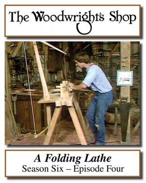 The Woodwright's Shop, Season 6, Episode 4 - A Folding Lathe Video Download-0