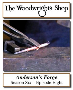 The Woodwright's Shop, Season 6, Episode 8 - Anderson's Forge Video Download-0
