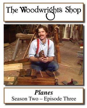 The Woodwright's Shop, Season 2, Episode 3 - Handplanes Video Download-0