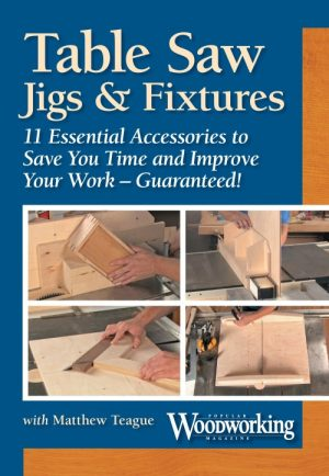 Table Saw Jigs & Fixtures Video Download-0