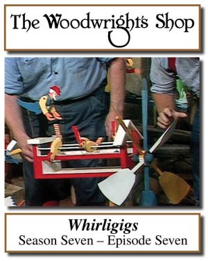 The Woodwright's Shop, Season 7, Episode 7 - Whirligigs Video Download-0