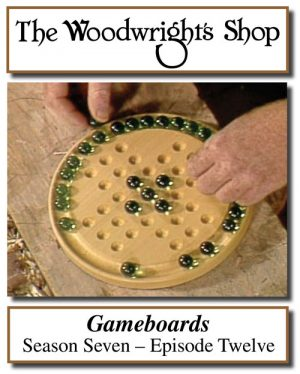 The Woodwright's Shop, Season 7, Episode 12 - Gameboards Video Download-0