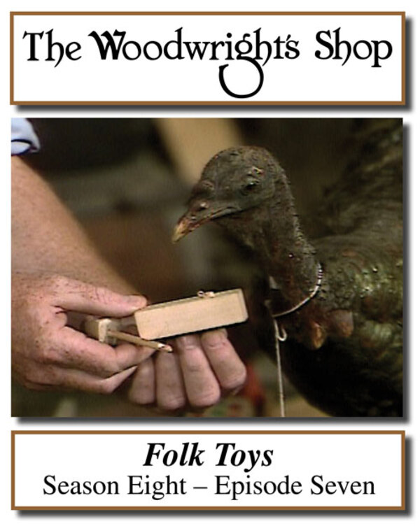 The Woodwright's Shop, Season 8, Episode 7 - Folk Toys Video Download-0