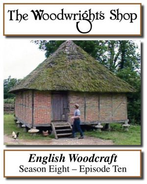 The Woodwright's Shop, Season 8, Episode 10 - English Woodcraft Video Download-0