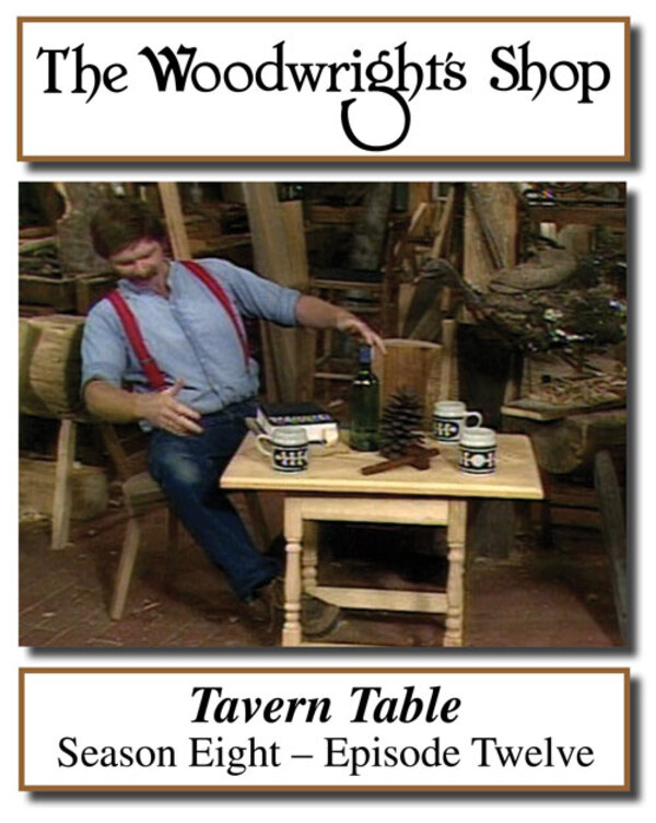 The Woodwright's Shop, Season 8, Episode 12 - Tavern Table Video Download-0