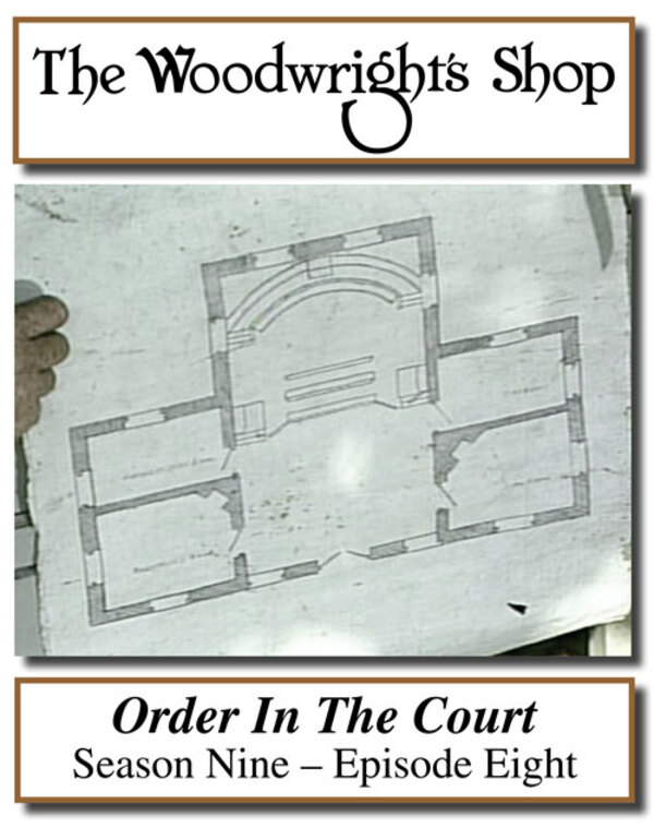 The Woodwright's Shop, Season 9, Episode 8 - Order in the Court Video Download-0