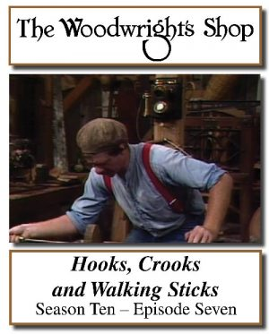 The Woodwright's Shop, Season 10, Episode 7 - Hooks, Crooks and Walking Sticks Video Download-0