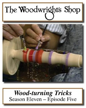 The Woodwright's Shop, Season 11, Episode 5 - Wood-Turning Tricks Video Download-0