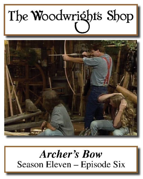 The Woodwright's Shop, Season 11, Episode 6 - Archer's Bow Video Download-0