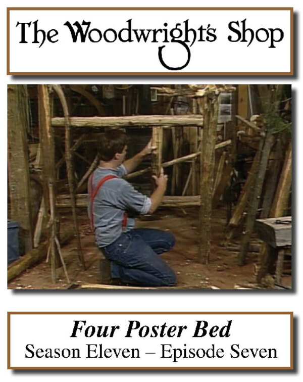 The Woodwright's Shop, Season 11, Episode 7 - Four Poster Bed Video Download-0