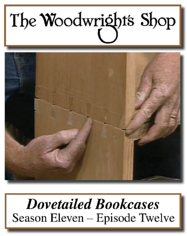 The Woodwright's Shop, Season 11, Episode 12 - Dovetailed Bookcases Video Download-0