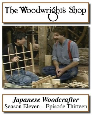 The Woodwright's Shop, Season 11, Episode 13 - Japanese Woodcrafter Video Download-0