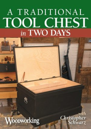 A Traditional Tool Chest in Two Days with Christopher Schwarz Video Download-0