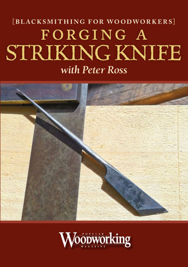 Blacksmithing for Woodworkers: Forging a Striking Knife with Peter Ross Video Download-0