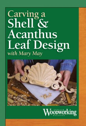 Carving a Shell and Acanthus Leaf Design with Mary May Video Download-0