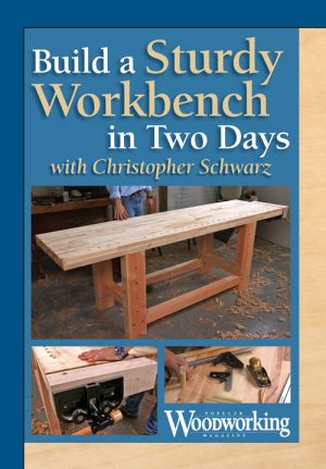 Build a Sturdy Workbench in Two Days with Christopher Schwarz Video Download-0