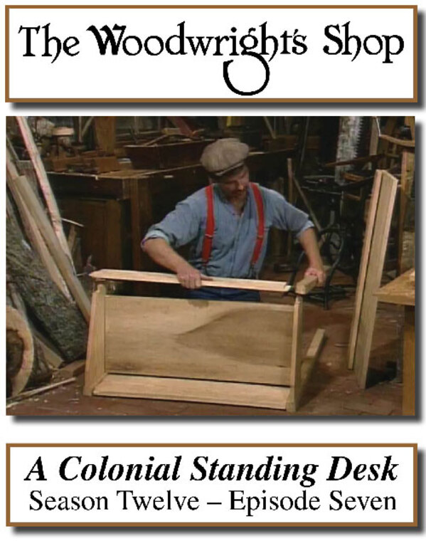 The Woodwright's Shop, Season 12, Episode 7 - A Colonial Standing Desk Video Download-0