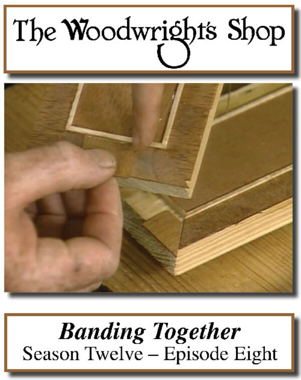 The Woodwright's Shop, Season 12, Episode 8 - Banding Together Video Download-0