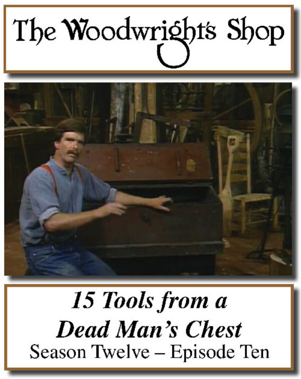 The Woodwright's Shop, Season 12, Episode 10 - 15 Tools from a Dead Man's Chest Video Download-0
