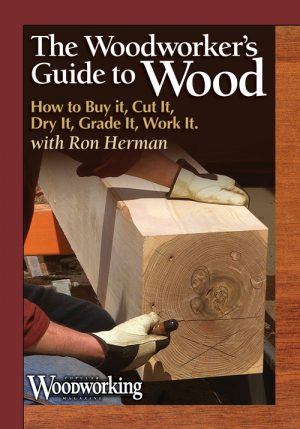 The Woodworker's Guide to Wood Video Download-0