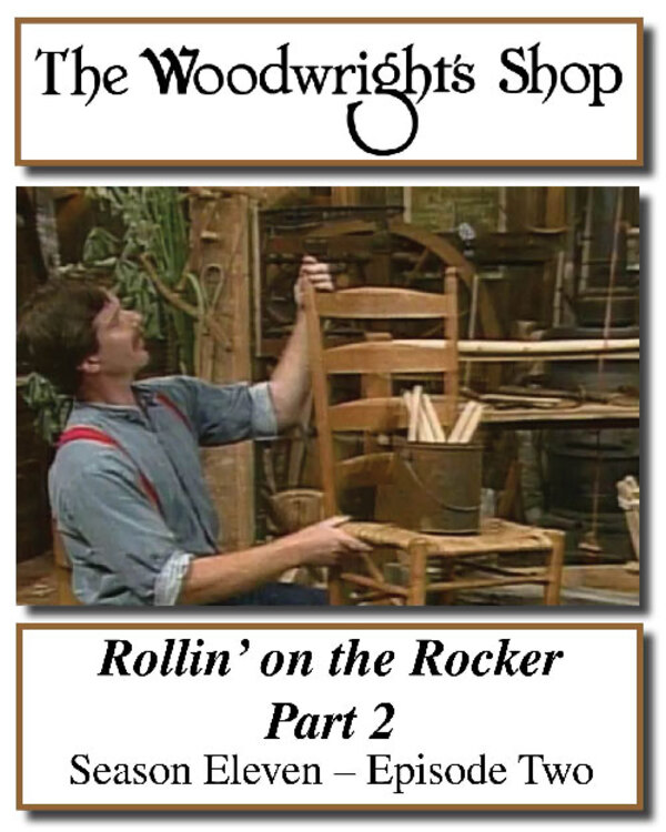 The Woodwright's Shop, Season 11, Episode 2 - Rollin' on the Rocker (Part 2) Video Download-0