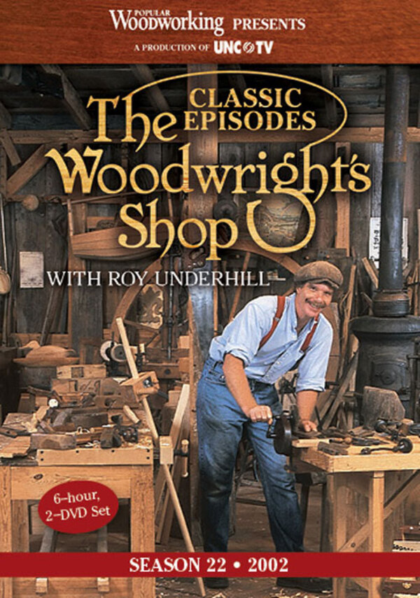 The Woodwright Shop with Roy Underhill Season Twenty Two, 2 DVD set -0