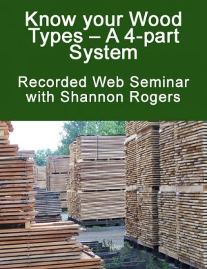 Know your Wood Types - A 4-part System with Shannon Rogers Web Seminar Download-0