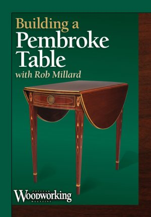 Building a Pembroke Table with Rob Millard -0
