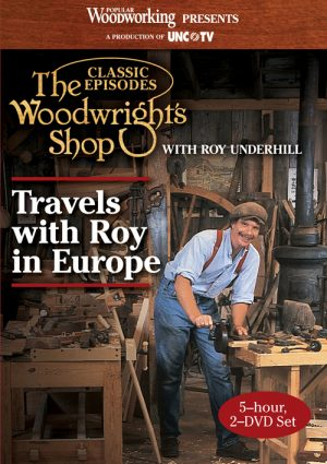 The Woodwright's Shop Compilation: Travels with Roy in Europe Video Download-0