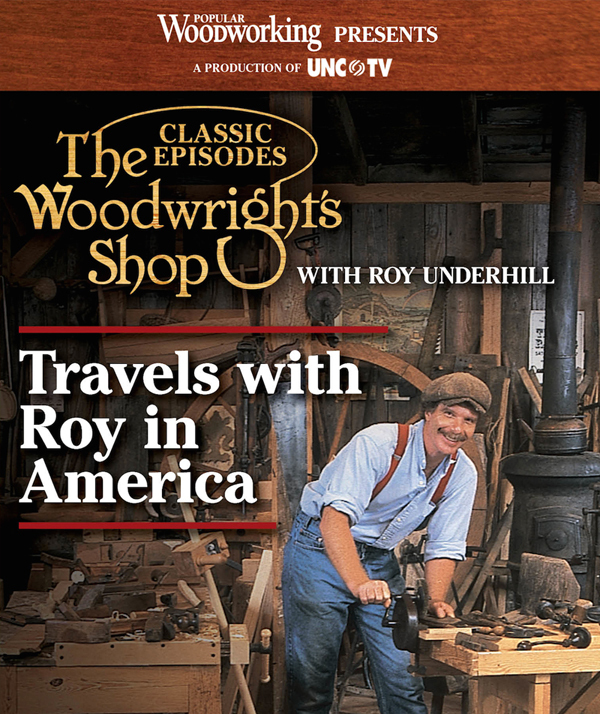 The Woodwright's Shop Compilation: Travels with Roy in America (DVD)-0