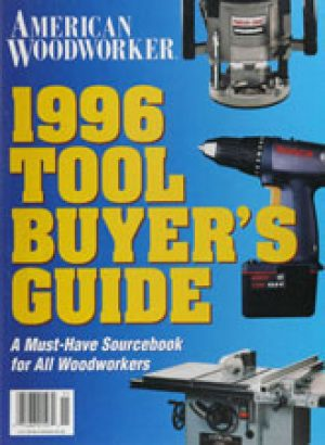 American Woodworker (Digital Issue) 1996 Tool Buyer's Guide-0